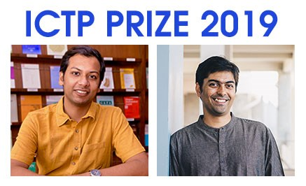 Basudeb Dasgupta (left) and Suvrat Raju have won the 2019 ICTP Prize